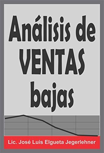 Análisis de Ventas bajas par  José Luis Elgueta Jegerlehner
