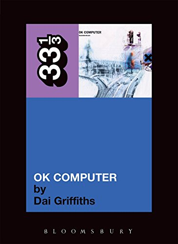 Radiohead's OK Computer (33 1/3) por Dai Griffiths