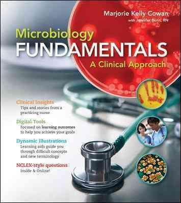 By Cowan, Marjorie Kelly ( Author ) [ Cloose Leaf Version for Microbiology Fundamentals: A Clinical Approach with Connect Access Card By Mar-2012 Paperback