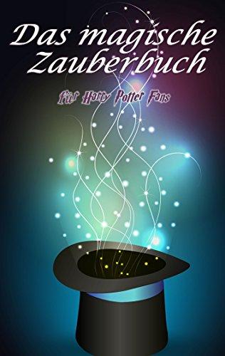 Buchseite und Rezensionen zu 'Das magische Zauberbuch: für Harry Potter Fans' von Daniel Boger