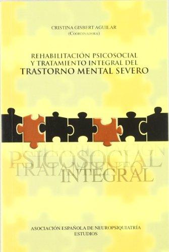 Rehabilitacion psicosocial por Aa.Vv.
