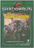 Shadowrun 5: Mit Hauern und Hörnern (Hardcover): ALMANCH DER ORKS UND TROLLE - David Ellenberger, Jan Helke, Jason M. Hardy, James Meiers, Scott Schletz