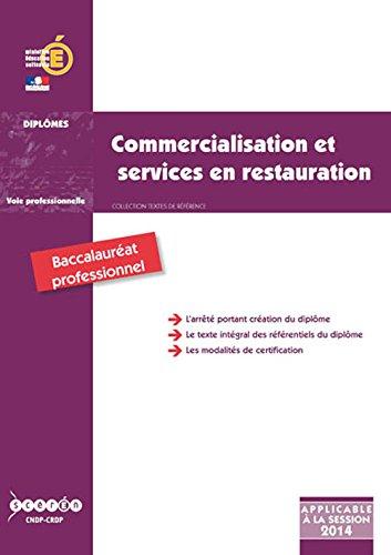 Bac Pro Commercialisation et Services en Restauration par Collectif