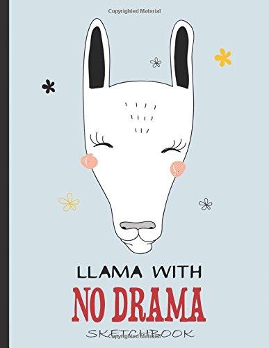 6c7079e1 Llama Sketchbook, Llama No Drama: Blank Llama Sketch Book, 8.5 x 11,