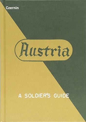 Austria: A Soldier's Guide / Österreich: Ein Leitfaden für Soldaten