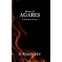 Book of Agares: A Manifestation Grimoire (English Edition)
