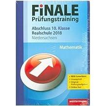 FiNALE Prüfungstraining Abschluss 10. Klasse Realschule Niedersachsen: Mathematik 2018 Arbeitsbuch mit Lösungsheft und Lernvideos