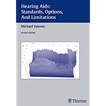 Hearing AIDS: Standards, Options, and Limitations