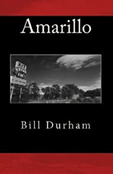 Amarillo (English Edition) par [Durham, Bill]