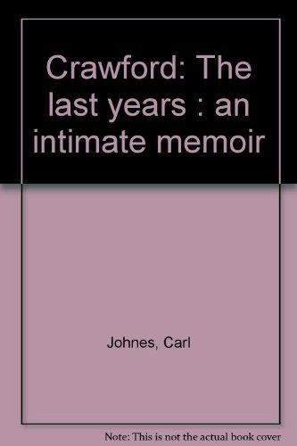 crawford-the-last-years-an-intimate-memoir