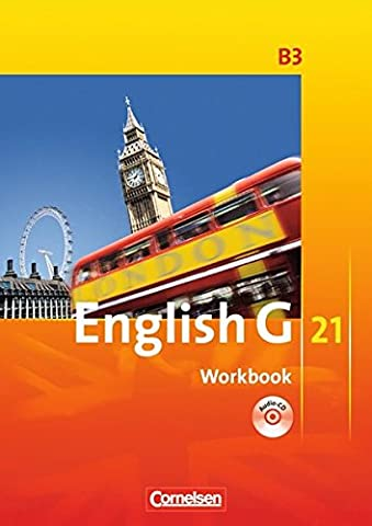 English G 21 - Ausgabe B / Band 3: 7. Schuljahr - Workbook mit Audio-Materialien