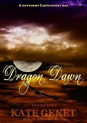 Dragon Dawn (Reality Dawn Book 3) (English Edition)