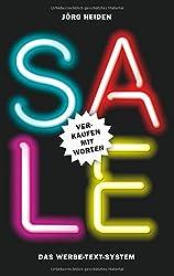 Sale: Verkaufen mit Worten: Das Werbe-Text-System