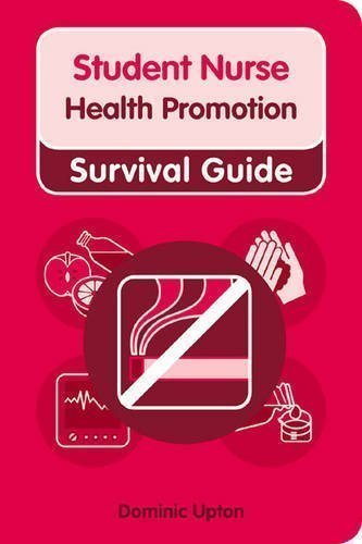 Student Nurse Survival Guide Health Promotion (Nursing and Health Survival Guides) by Upton, Dr Dominic [18 January 2010]