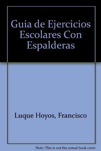 Descargar Libro Guia de ejercicios escolares con espalderas de F.Luque Hoyos