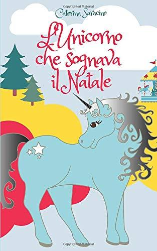 L'unicorno che sognava il natale