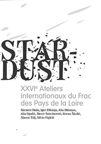 Xxvie Ateliers Internationaux du Frac des Pdl : la Croatie / Star-Dust