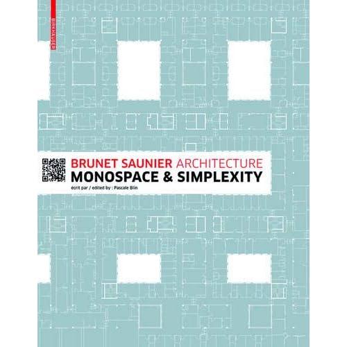 Brunet Saunier Architecture : Monospace & Simplexity