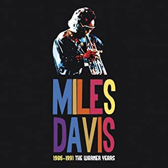 Miles Davis 1986-1991 The Warner Years de Miles Davis