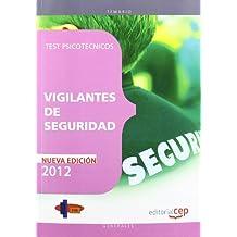 Vigilantes de Seguridad. Test Psicotécnicos (Cuerpos Seguridad Y Simila)