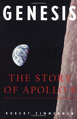 Genesis (Cl,4 Walls 8 Windows): Story of Apollo 8 por Robert Zimmerman