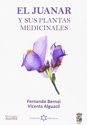 El Juanar y sus plantas medicinales por Vicenta Alguacil Bonilla