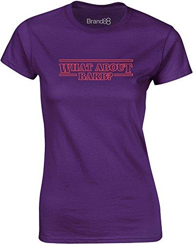 What About Barb?, Gedruckt Frauen T-Shirt - Lila M = (College Halloween Pinterest)