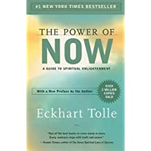 The Power of Now : A Guide to Spiritual Enlightenment