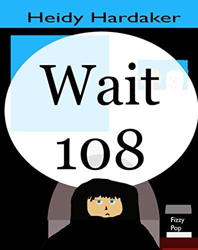 Wait 108 (Heidy's Storhymies Book 11) (English Edition)