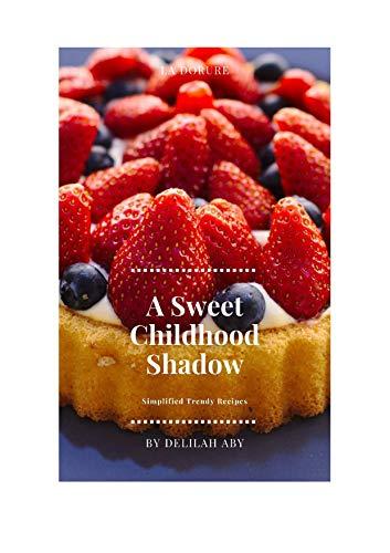 A Sweet Childhood Shadow (La Dorure Book 1) (English Edition)