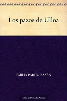 Los pazos de Ulloa de [Bazán, Emilia Pardo]