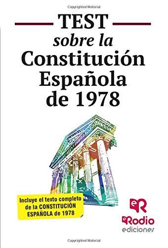 Test sobre la Constitución Española (OPOSICIONES)