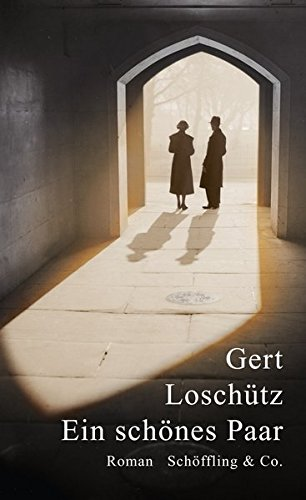 Buchseite und Rezensionen zu 'Ein schönes Paar' von Gert Loschütz