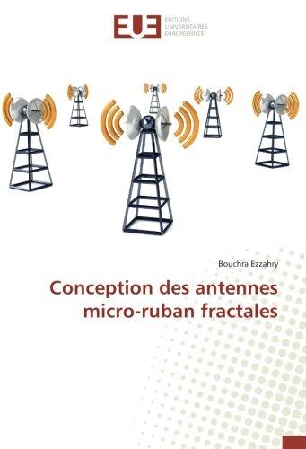 Conception des antennes micro-ruban fractales par Bouchra Ezzahry