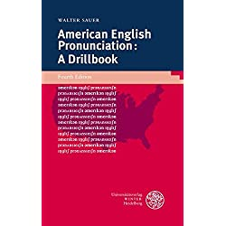 American English Pronunciation: A Drillbook (Sprachwissenschaftliche Studienbücher)