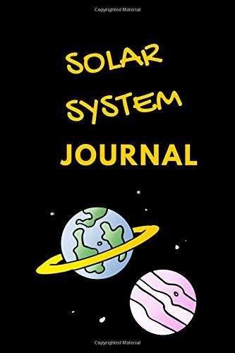 Solar System Journal: lined solar system  journal notebook notepad diary to write in