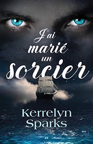 J'ai marié un sorcier (Choisis des dieux t. 2) (French Edition)