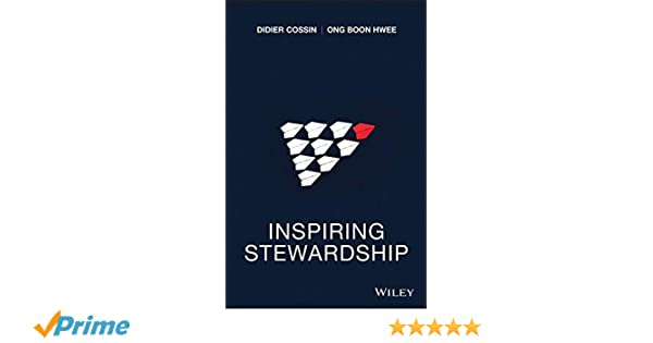 Inspiring Stewardship (Wiley Finance) - Didier Cossin, Ong ...