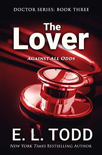 El Amante (El Doctor libro 3) – E. L. Todd