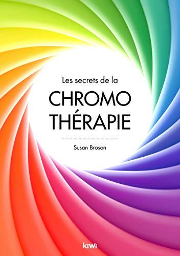 Les secrets de la chromo-thérapie