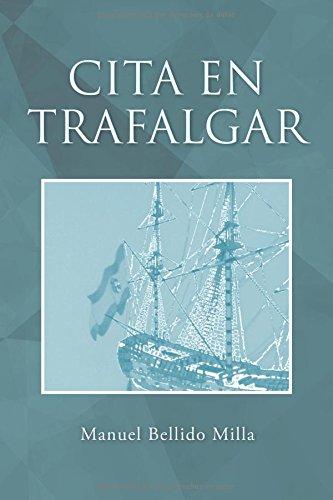 Descargar Libro Cita en Trafalgar de Manuel Bellido Milla