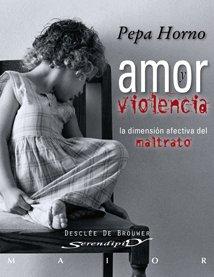 Amor Y Violencia (Serendipity Maior) por Pepa Horno Goicoechea