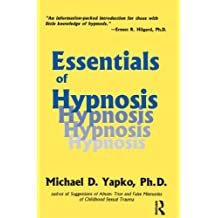 Essentials of Hypnosis (Brunner/Mazel Basic Principles into Practice Series, Band 4)