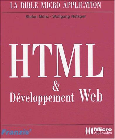 HTML et Développement Web par Stefan Münz, Wolfgang Nefzger