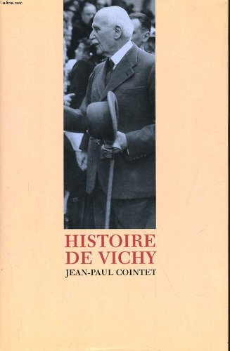 Histoire de Vichy. par COINTET Jean-Paul (Relié)