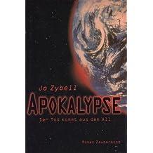 Apokalypse. Der Tod kommt aus dem All