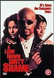 A Low Down Dirty Shame [DVD] [1995]