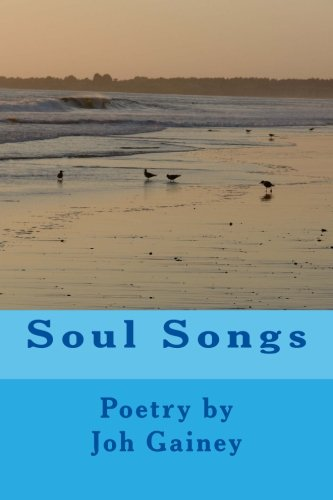 Soul Songs: Poetry, prayers and contemplations
