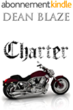 Charter (Summit Soldiers Motorcycle Club Book 1) (English Edition)