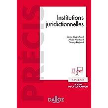 Institutions juridictionnelles - 13e éd.